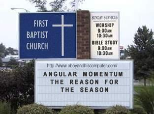 Angular Momentum: The Reason for the Season