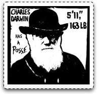 Charles Darwin has a Posse