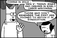 Coming in 2012 - 'Gen X': Teens, Zines and Dreams in Early 1990s Wisconsin