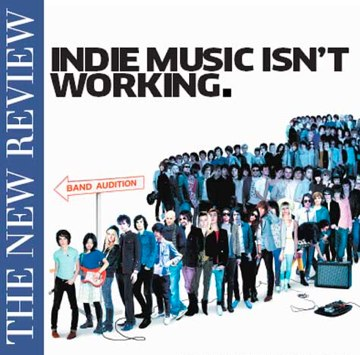 The Null Device blog: Indie music isn't working